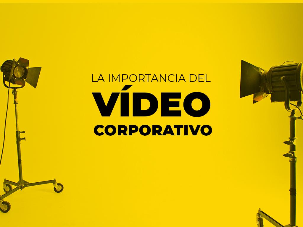 Video Corporativo:
