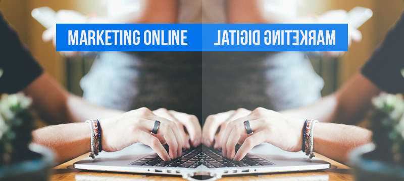 Diferencias entre Marketing Digital y Online en Agencias.